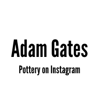 Text: Adam Gates Pottery on Instagram