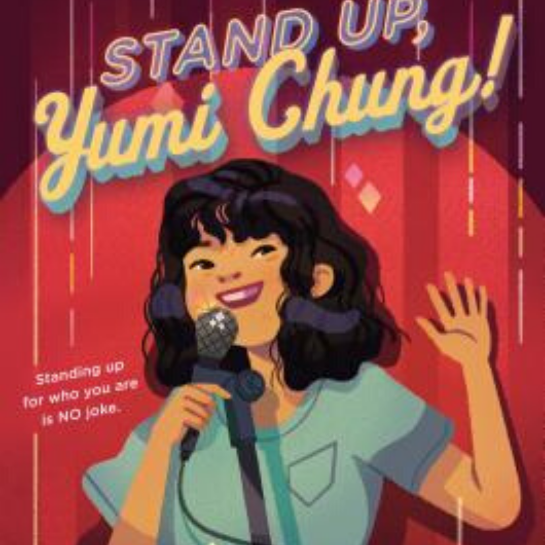 Image: A girl stands in front of a red curtain holding a microphone and waving. Text reads: Stand Up, Yumi Chung!